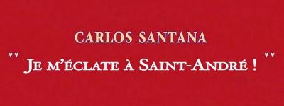 Fête à Saint-André avec Carlos Santana